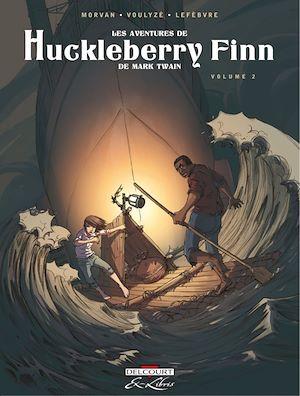 Téléchargez le livre :  Les Aventures de Huckleberry Finn, de Mark Twain T02