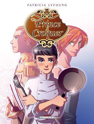 Téléchargez le livre :  Un prince à croquer T01