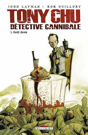 Téléchargez le livre :  Tony Chu, Détective Cannibale T01