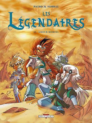Téléchargez le livre :  Les Légendaires T15