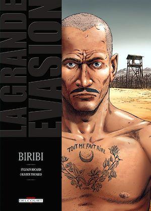 Téléchargez le livre :  La Grande évasion - Biribi