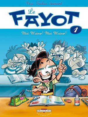 Téléchargez le livre :  Le Fayot T01