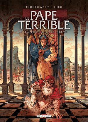 Téléchargez le livre :  Le Pape terrible T03