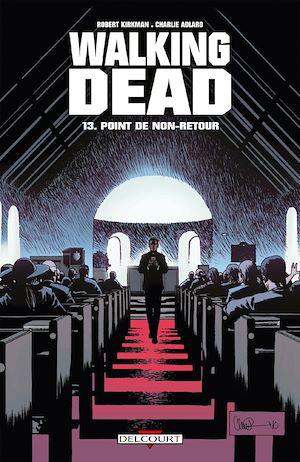 Téléchargez le livre :  Walking Dead T13