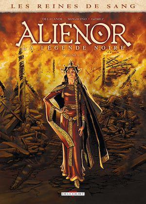 Téléchargez le livre :  Les Reines de sang - Alienor, la Légende noire T01