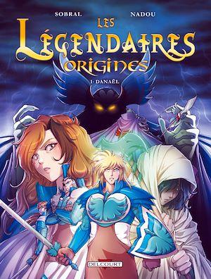Téléchargez le livre :  Les Légendaires - Origines T01