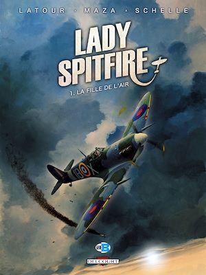 Téléchargez le livre :  Lady Spitfire T01