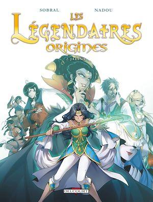 Téléchargez le livre :  Les Légendaires - Origines T02