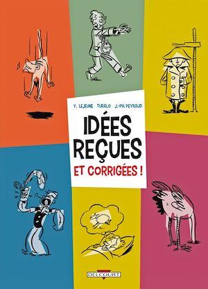 Téléchargez le livre :  Idées reçues et corrigées !