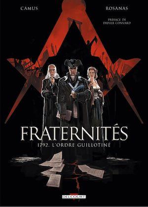 Téléchargez le livre :  Fraternités T01