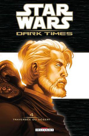 Téléchargez le livre :  Star Wars - Dark Times T04