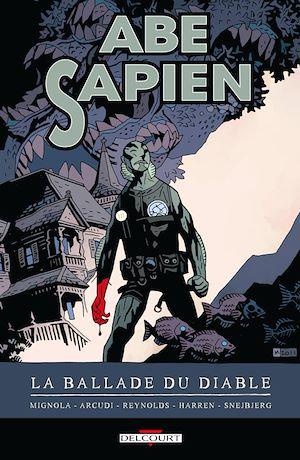 Téléchargez le livre :  Abe Sapien T02