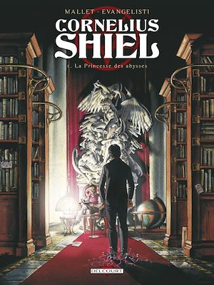 Téléchargez le livre :  Cornélius Shiel T01