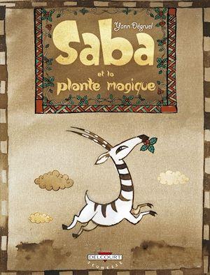 Téléchargez le livre :  Saba et la plante magique