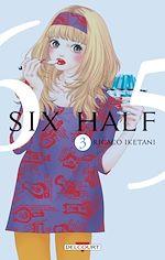 Télécharger le livre :  Six half T03