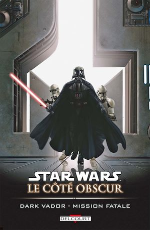 Téléchargez le livre :  Star Wars - Le Côté obscur T12