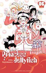 Télécharger le livre :  Princess Jellyfish T06