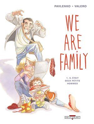 Téléchargez le livre :  We are family ! T01