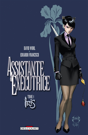 Téléchargez le livre :  Assistante & Exécutrice T01