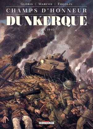Téléchargez le livre :  Champs d'honneur - Dunkerque - Mai 1940