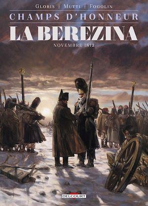 Téléchargez le livre :  Champs d'honneur - La Bérézina