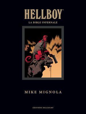 Téléchargez le livre :  Hellboy - La Bible infernale