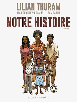 Téléchargez le livre :  Notre histoire T01