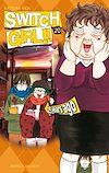 Téléchargez le livre numérique:  Switch Girl T20