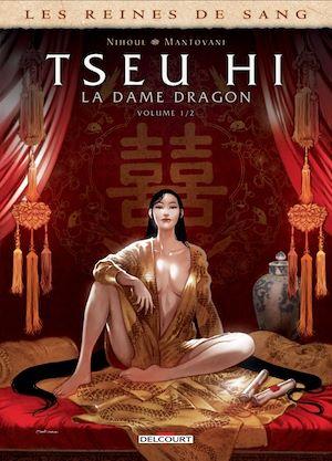 Téléchargez le livre :  Les Reines de sang - Tseu Hi, La Dame dragon T01
