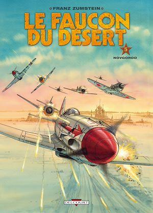 Téléchargez le livre :  Le Faucon du désert T05