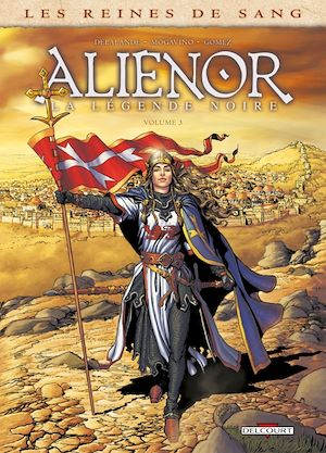 Téléchargez le livre :  Les Reines de sang - Alienor, la Légende noire T03