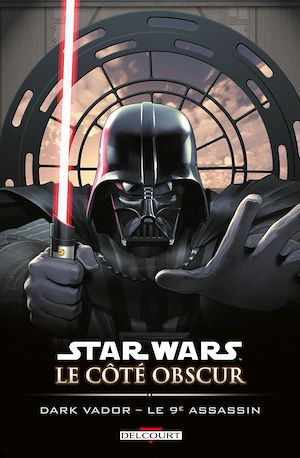 Téléchargez le livre :  Star Wars - Le Côté obscur T14
