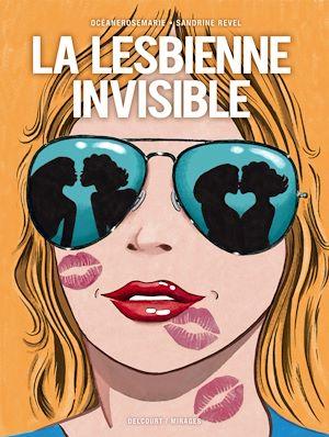 Téléchargez le livre :  La Lesbienne invisible