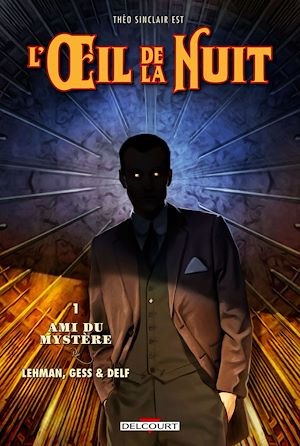 Téléchargez le livre :  L'Oeil de la nuit T01