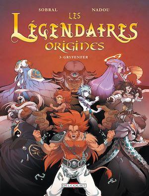 Téléchargez le livre :  Les Légendaires - Origines T03