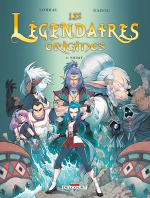 Téléchargez le livre :  Les Légendaires - Origines T04