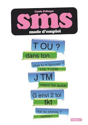 Téléchargez le livre :  SMS - Mode d'emploi