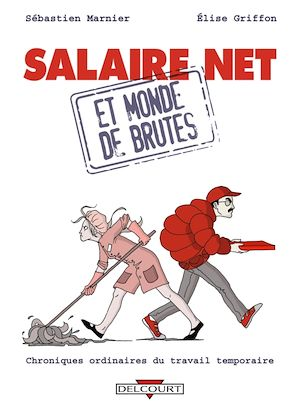 Téléchargez le livre :  Salaire net et monde de brutes