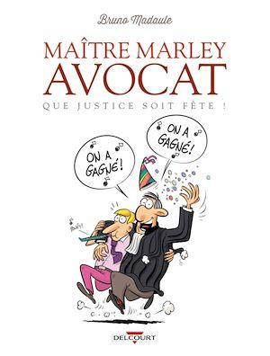 Téléchargez le livre :  Maître Marley, avocat T02