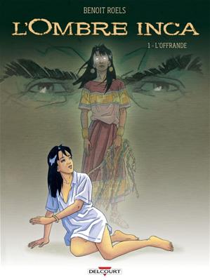 Téléchargez le livre :  Ombre Inca Tome 01