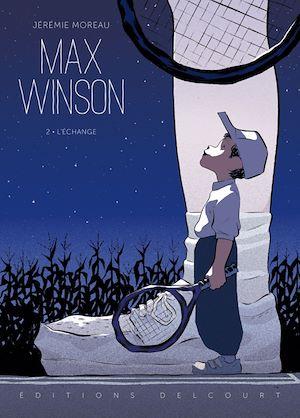 Téléchargez le livre :  Max Winson T02