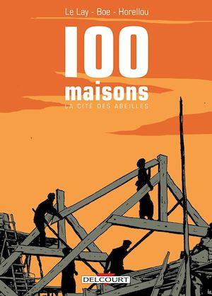 Téléchargez le livre :  100 Maisons, la Cité des abeilles