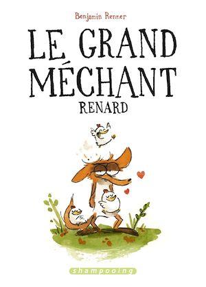 Téléchargez le livre :  Le Grand Méchant Renard