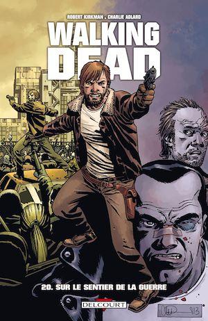 Téléchargez le livre :  Walking Dead T20