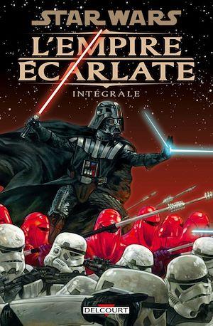 Téléchargez le livre :  Star Wars - L'Empire écarlate - Intégrale