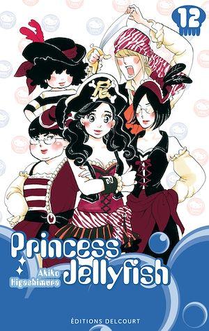 Téléchargez le livre :  Princess Jellyfish T12