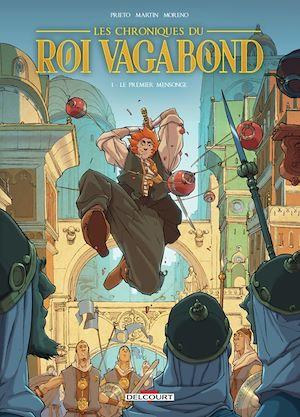 Téléchargez le livre :  Les Chroniques du roi vagabond T01