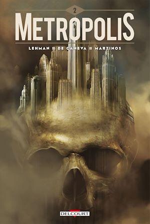 Téléchargez le livre :  Metropolis T02