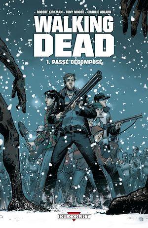 Téléchargez le livre :  Walking Dead Tome 01