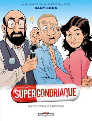 Téléchargez le livre :  Supercondriaque